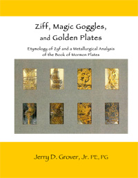 Ziff, Magic Goggles, and Golden Plates